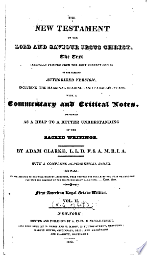 The Holy Bible Containing the Old and New Testaments: The Text Printed from the Most Correct Copies of the Present Authorized Translation Including the Marginal Readings and Parallel Texts with a Commentary and Critical Notes Designed as a Help to a Better Understanding of the Sacred Writings