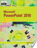 Microsoft PowerPoint 2010  Illustrated Introductory