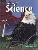 Glencoe Science  Level Green  Student Edition