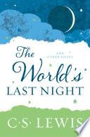 The World s Last Night