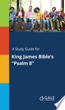 A Study Guide for King James Bible s  Psalm 8