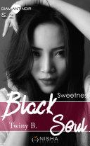 Black Soul - Saison 2 Sweetness