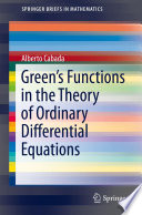 Green   s Functions in the Theory of Ordinary Differential Equations