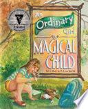 An Ordinary Girl  a Magical Child