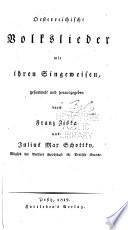 Österreichische Volkslieder mit ihren Singeweisen
