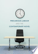 Precarious Labour and the Contemporary Novel