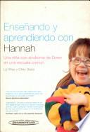 Enseñando y aprendiendo con Hannah