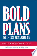 Bold Plans for School Restructuring