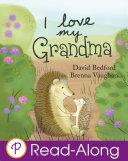 I Love My Grandma : grandma loved to play hide-and-seek together. one...