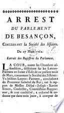 Arrest ... concernant la Société des Jésuites. Du 27 Mars, 1762