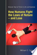 Ebook How Humans Fight the Laws of Nature -- and Lose Epub William E. Caswell Apps Read Mobile