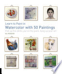 Learn To Paint In Watercolor With 50 Paintings : you a watercolor painter newbie? have you...