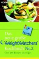 Das neue gro  e Weight Watchers Kochbuch Nr  2