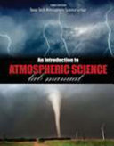 An Introduction to Atmospheric Science Lab Manual