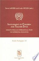 Involvement of Children and Teacher Style
