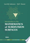 Introduction to the Mathematics of Subdivision Surfaces