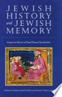 Jewish History And Jewish Memory book