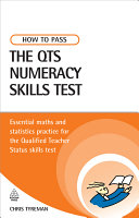 How to Pass the QTS Numeracy Skills Test 1st ed