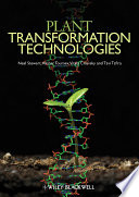 Plant Transformation Technologies On Cutting Edge Plant Biotechnologies Offering In Depth Forward Looking