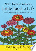 Neale Donald Walsh s Little Book of Life
