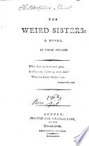 The Weird Sisters  a Novel