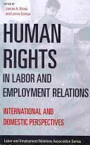 Human Rights in Labor and Employment Relations