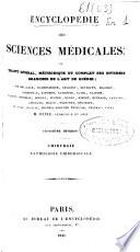 Encyclop  die des sciences m  dicales  ou trait   g  n  ral  m  thodique et complet des diverses branches de l art de gu  rir