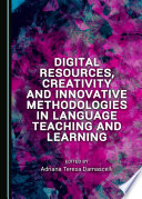 Digital Resources  Creativity and Innovative Methodologies in Language Teaching and Learning