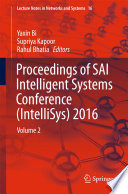 Proceedings Of Sai Intelligent Systems Conference Intellisys 2016