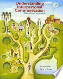 Understanding Interpersonal Communication  Making Choices in Changing Times