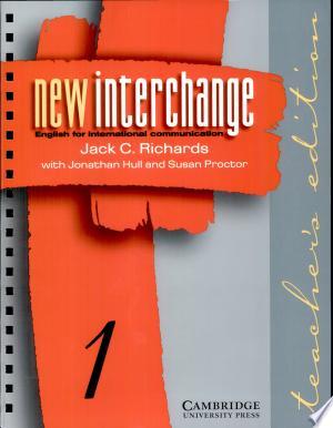 New Interchange Teacher's Edition 1: English for International Communication - ISBN:9780521628754