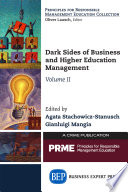 Dark Sides of Business and Higher Education Management
