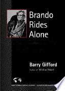 Brando Rides Alone