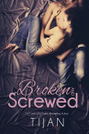 Broken and Screwed
