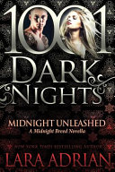 Midnight Unleashed  A Midnight Breed Novella