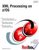 Xml Processing On Z Os