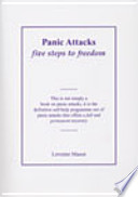 Panic Attacks - Five Steps To Freedom