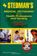 Stedman s Medical Dictionary for the Health Professions and Nursing