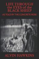 Life Through The Eyes Of The Black Sheep