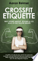 Crossfit Etiquette  Why lifting weight  boxing   Co  also is for yellow bellies