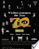 Videojuegos de los 70  Volumen 1