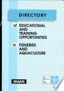 Directory of Educational and Training Opportunities in Fisheries and Aquaculture
