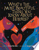 What s the Most Beautiful Thing You Know about Horses