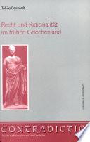 Recht und Rationalität im frühen Griechenland
