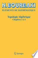 Topologie Algébrique : Une Introduction, Et Au Delà par N. Bourbaki
