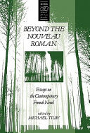 Beyond the Nouveau Roman Been Dominated By The Radical Questioning Of Novelistic
