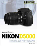 David Busch S Nikon D5000 Guide To Digital Slr Photography