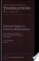 Selected topics in discrete mathematics: Proceedings of the Moscow Discrete Mathematics Seminar, 1972-1990