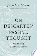 On Descartes Passive Thought