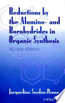Reductions By The Alumino And Borohydrides In Organic Synthesis book